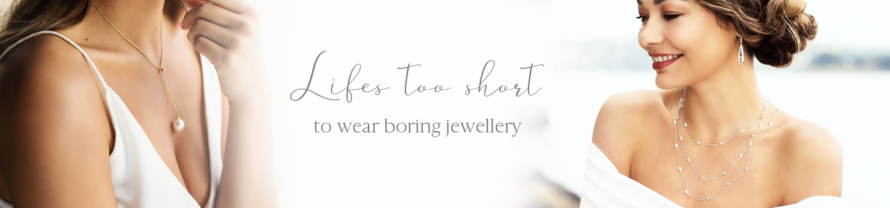 life is too short to wear boring jewellery design